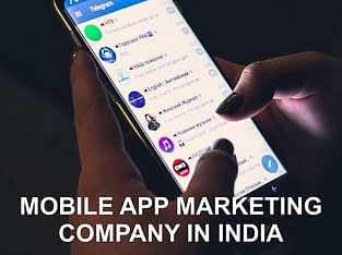 Which is the Best Mobile App Marketing Company in