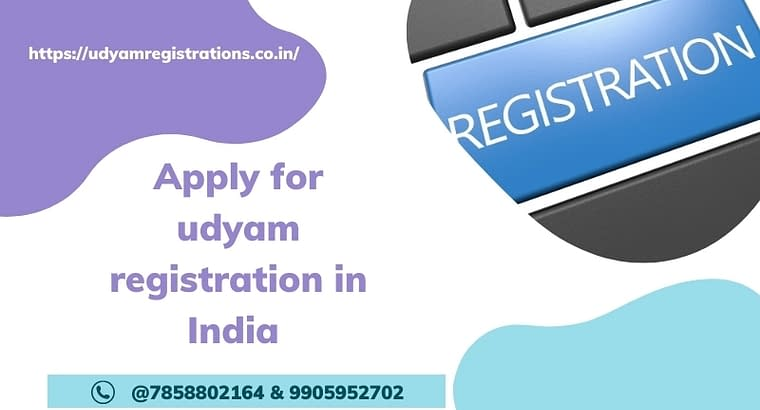 Apply for udyam registration in India