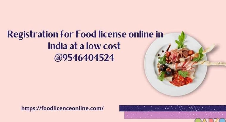 Registration for Food license online in India at a low cost @9546404524